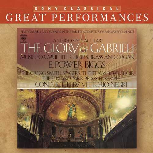 Biggs, Negri: The Glory of Gabrieli. Music for Multiple Choirs, Brass and Organ (FLAC)