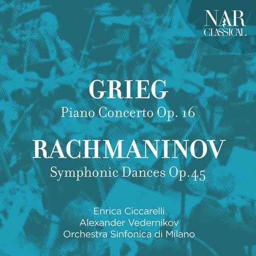Ciccarelli, Vedernikov: Grieg - Piano Concerto op.16, Rachmaninov - Symphonic Dances op.45 (FLAC)