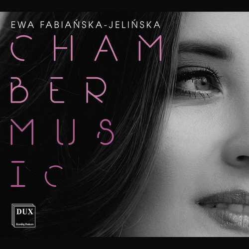 Wolańska/Gajda Duo: Fabiańska-Jelińska - Chamber Music (24/96 FLAC)