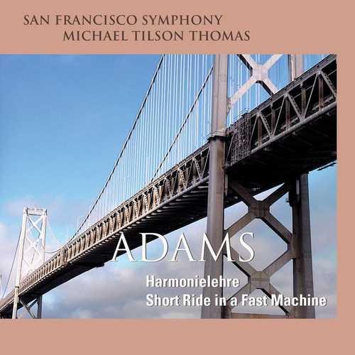 Tilson Thomas: Adams - Harmonielehre, Short Ride in a Fast Machine (24/48 FLAC)