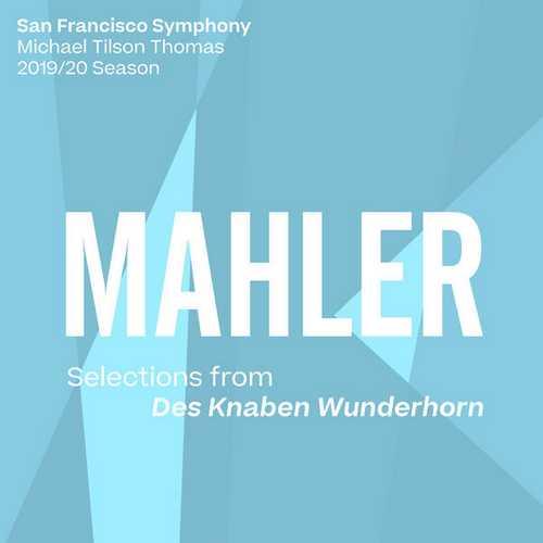 Tilson Thomas: Mahler - Selections from Des Knaben Wunderhorn (24/96 FLAC)