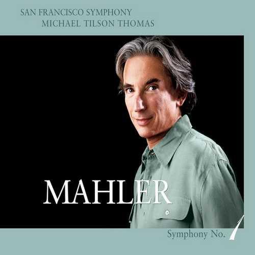 Tilson Thomas: Mahler - Symphony no.1 (24/96 FLAC)