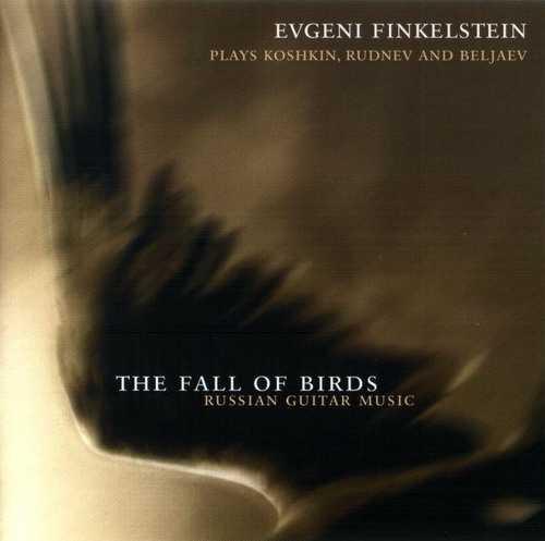 Evgeni Finkelstein - The Fall of Birds (APE)