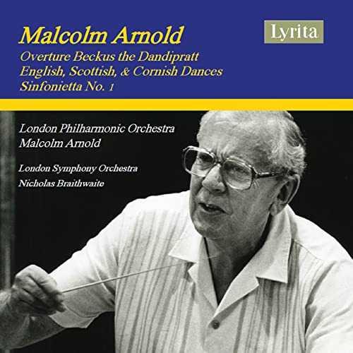 Braithwaite: Arnold - Beckus the Dandipratt, Dances, Sinfonietta no.1 (24/192 FLAC)