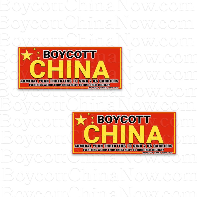Boycott China Bumper Stickers Admiral Yuan Threatens Commie Red