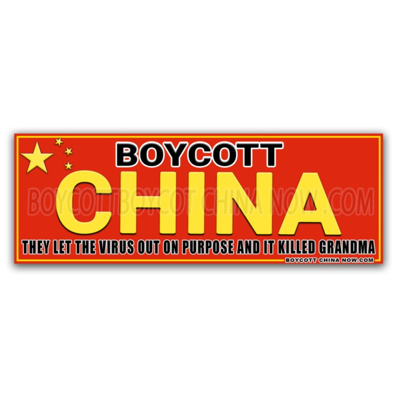 Boycott China Stickers THEY LET THE VIRUS OUT AND IT KILLED GRANDMA