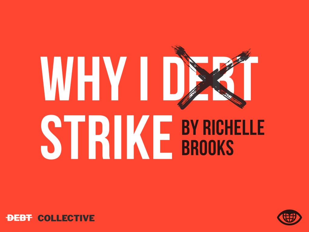 WHY I DEBT STRIKE