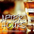 After Hours at the Burgundy Room Podcast