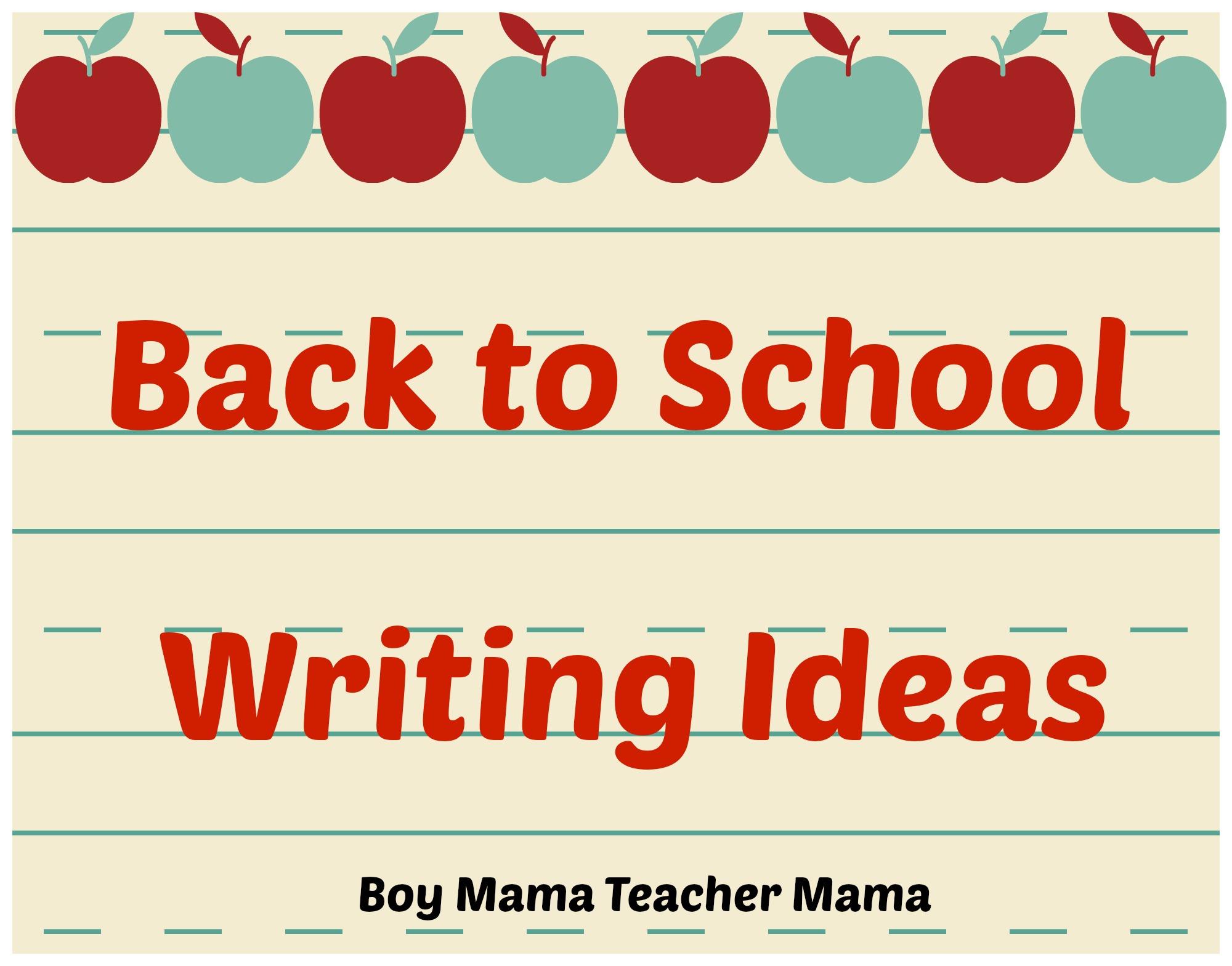 Teacher Mama Back To School Writing Activities
