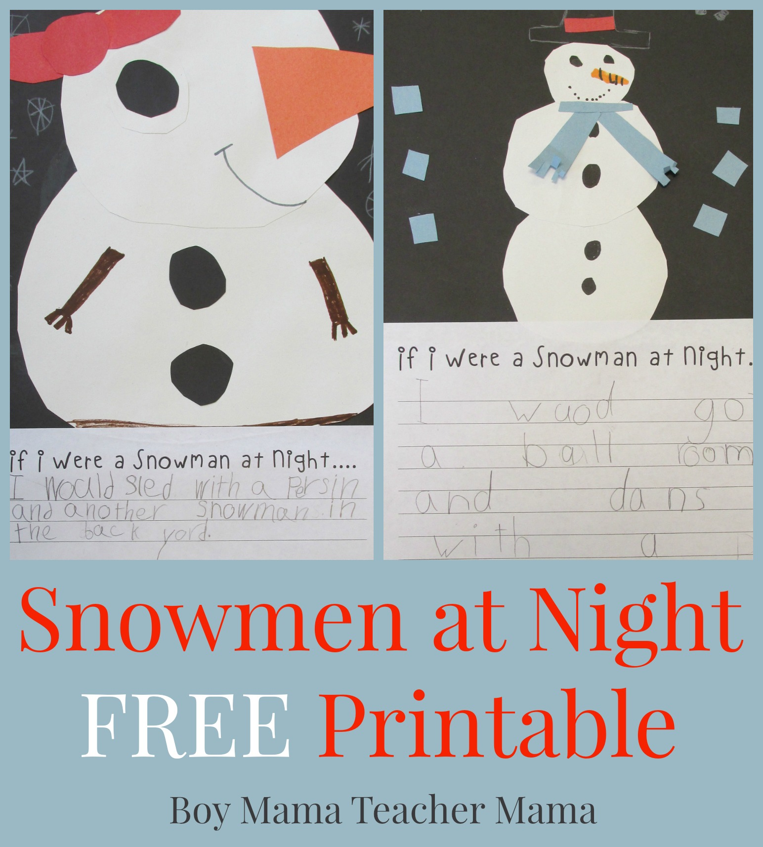 Teacher Mama Snowmen At Night Free Printable After School Linky