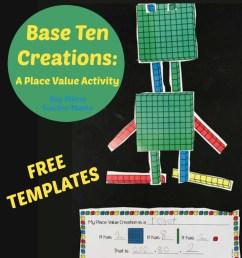 FREE Base Ten Blocks Creations: A Place Value Activity - Boy Mama Teacher  Mama [ 1065 x 974 Pixel ]