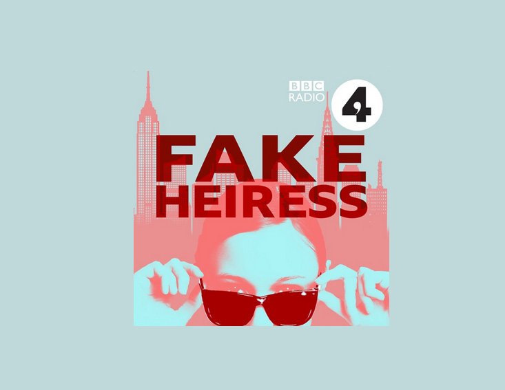 Fake Heiress - best podcasts