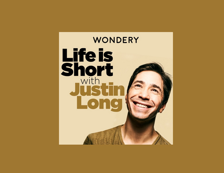 Life is Short with Justin Long - Best Podcasts