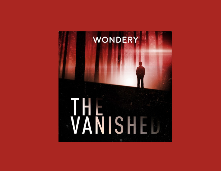 The Vanished - Top Podcast site