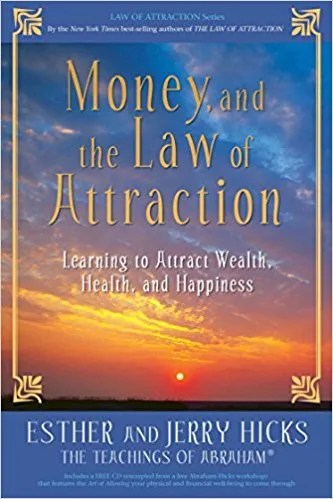 Money Ask and Given Book LOA Law of Attraction Freedom Abraham Esther Hicks Teachings