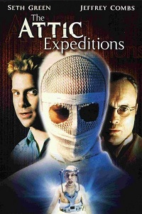 The Attic Expeditions (2001)Directed by Jeremy KastenShown: poster art