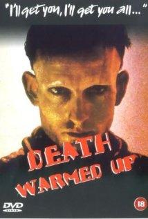 death warmed up dvd