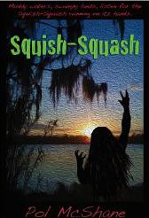 pol mcshane squish squash