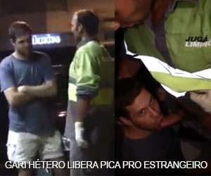 Estrangeiro aborda gari e o convence a liberar uma chupada
