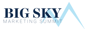 Big Sky Marketing Summit