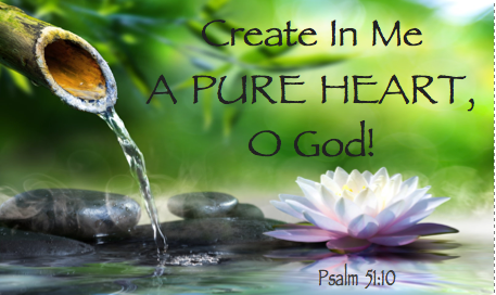 create-in-me-a-pure-heart