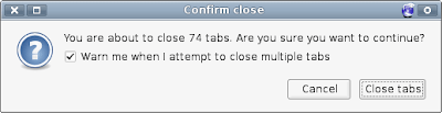 Firefox: You are about to close 74 tabs. Are you sure you want to continue?