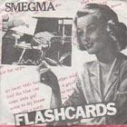 Smegma - Flashcards