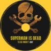 Superman Is Dead