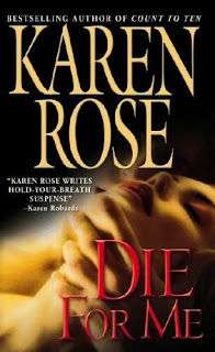 NYT best-seller Karen Rose: Die For Me