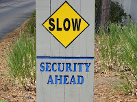 Slow Security Funny Sign