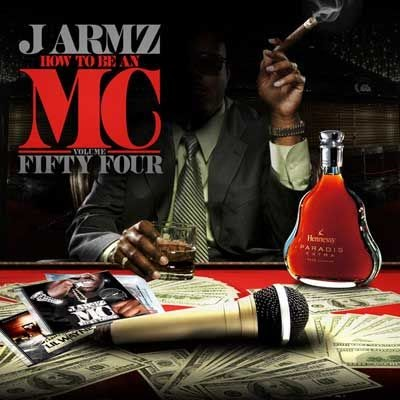 Mixtape Supplier J Armz  How To Be An Mc Vol 54