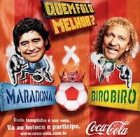 Maradona ou Biro Biro pergunta a Coca Cola a você