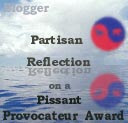 The Partisan Pissant Provocateur Blog Award