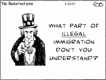 No Reservations: Illegal Immigration