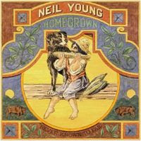 Image result for neil young homegrown""