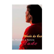 de portugal a galicia fado