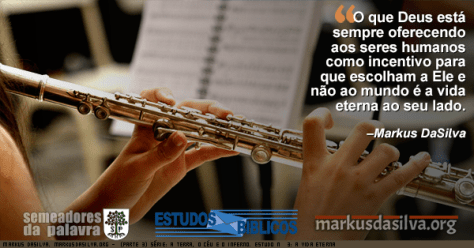 Foto de uma moca tocando flauta Estudo Bíblico - (Parte 3) Série: A Terra, o Céu e o Inferno. Estudo Nº 3: A Vida Eterna por Markus DaSilva