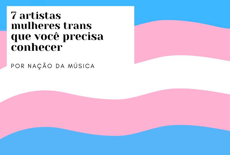 Playlist, Artistas Mulheres Trans