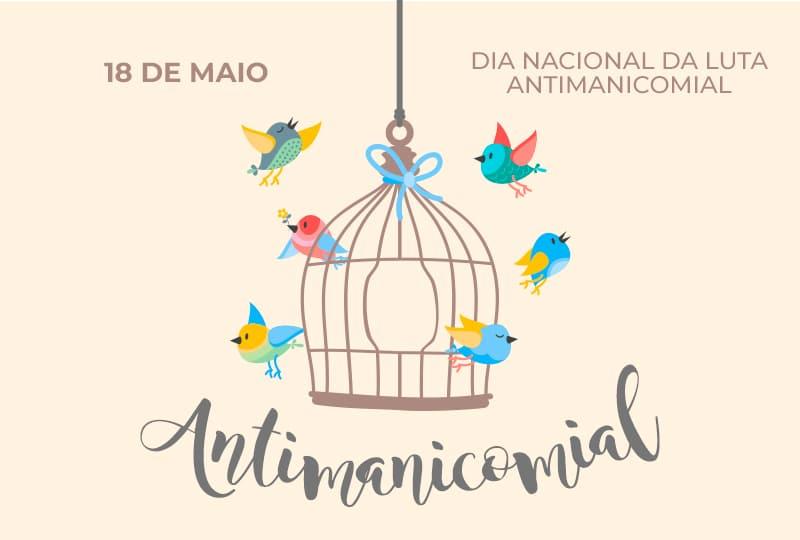 Dia Nacional da Luta Antimanicomial