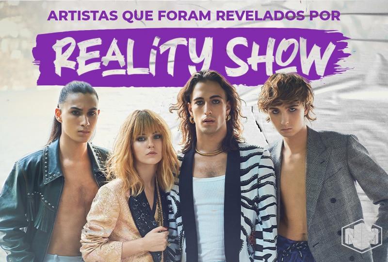 Playlist / Lista: Artistas revelados em Reality Show