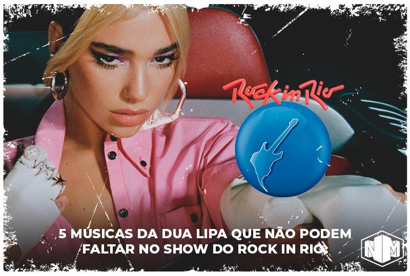 Dua Lipa - Rock in Rio