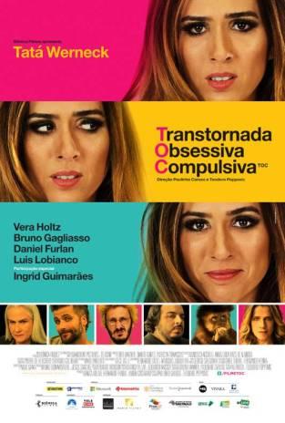 TOC - Transtornada Obsessiva Compulsiva - Filme 2015 - AdoroCinema