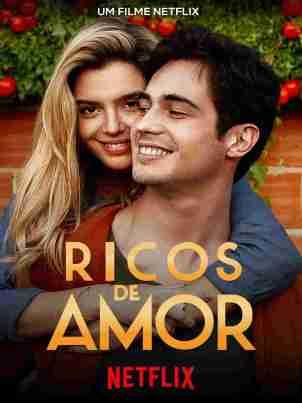 Ricos de Amor - Filme 2019 - AdoroCinema
