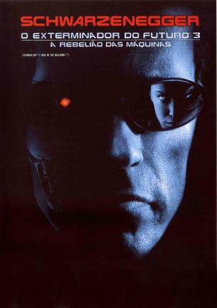 O Exterminador do Futuro 3 - A Rebelião das Máquinas : poster
