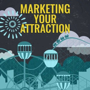 Theme Park Podcast Marketing Your Attraction