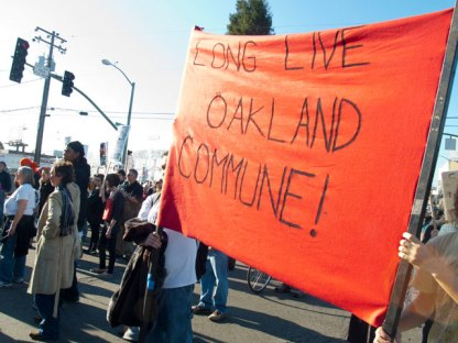 Long Live Oakland Commune!