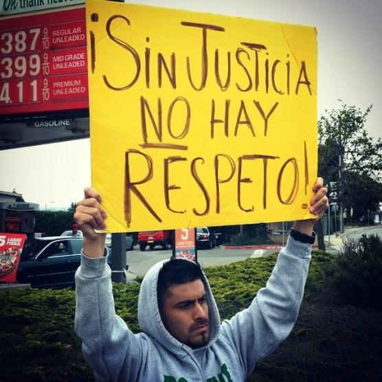 """""""¡Sin Justicia, No Hay Respeto!"""""""