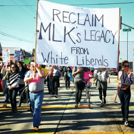 Reclaim MLK's Legacy from White Liberals