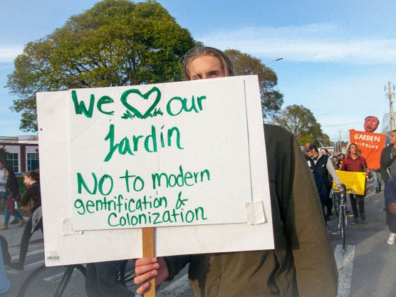 We Love Our Garden. No to Modern Gentrification & Colonization