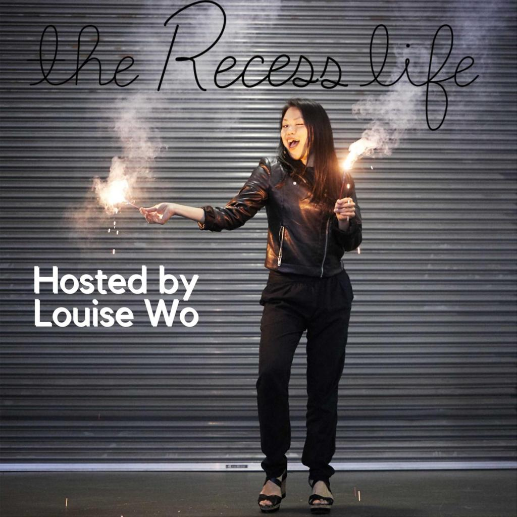 """""""The Recess Life,"""" connecting with your inner creative, and playing with Louise Wo"""